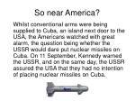 so near america
