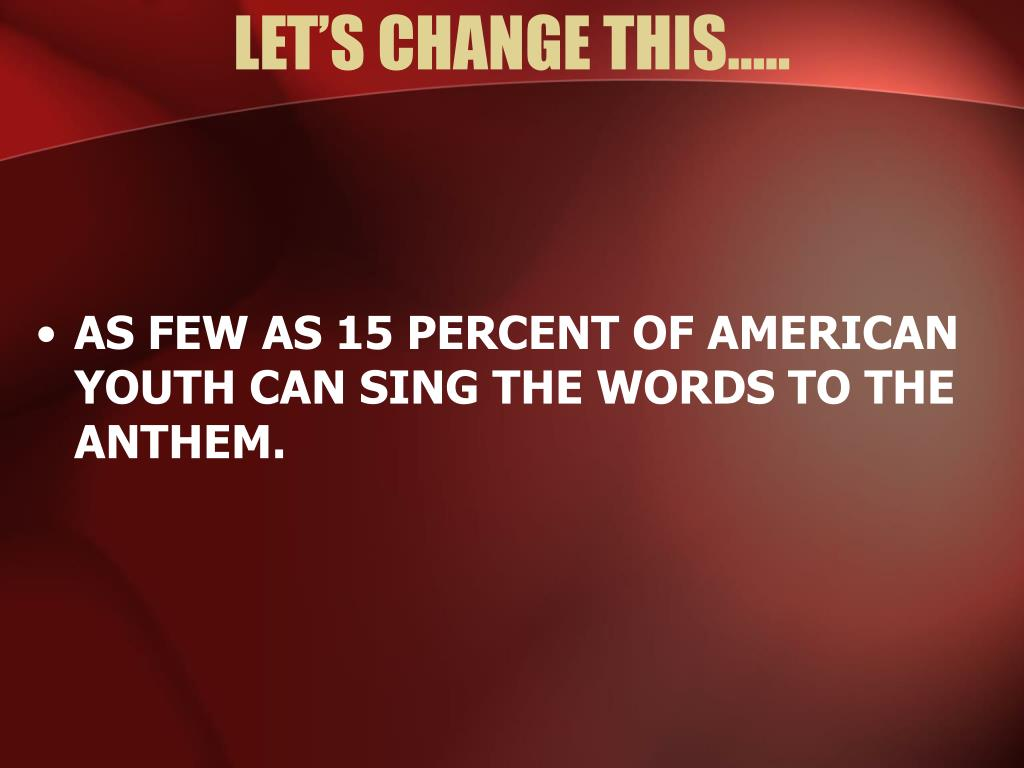 LET'S CHANGE THIS…..
