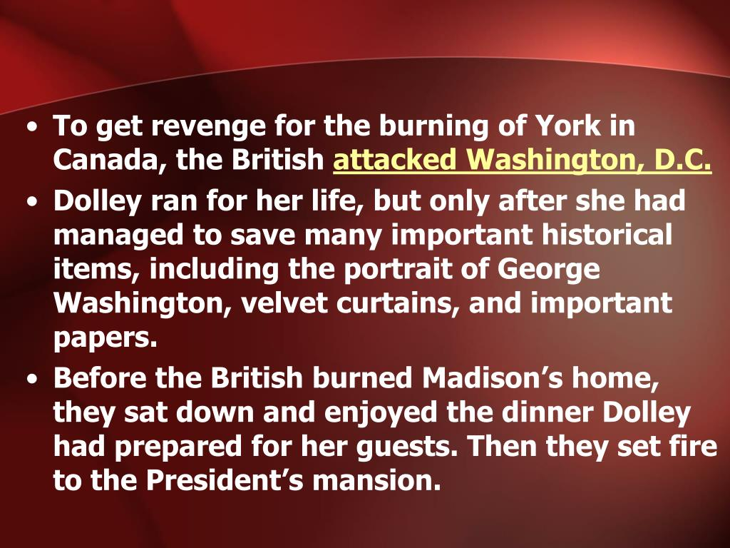 To get revenge for the burning of York in Canada, the British