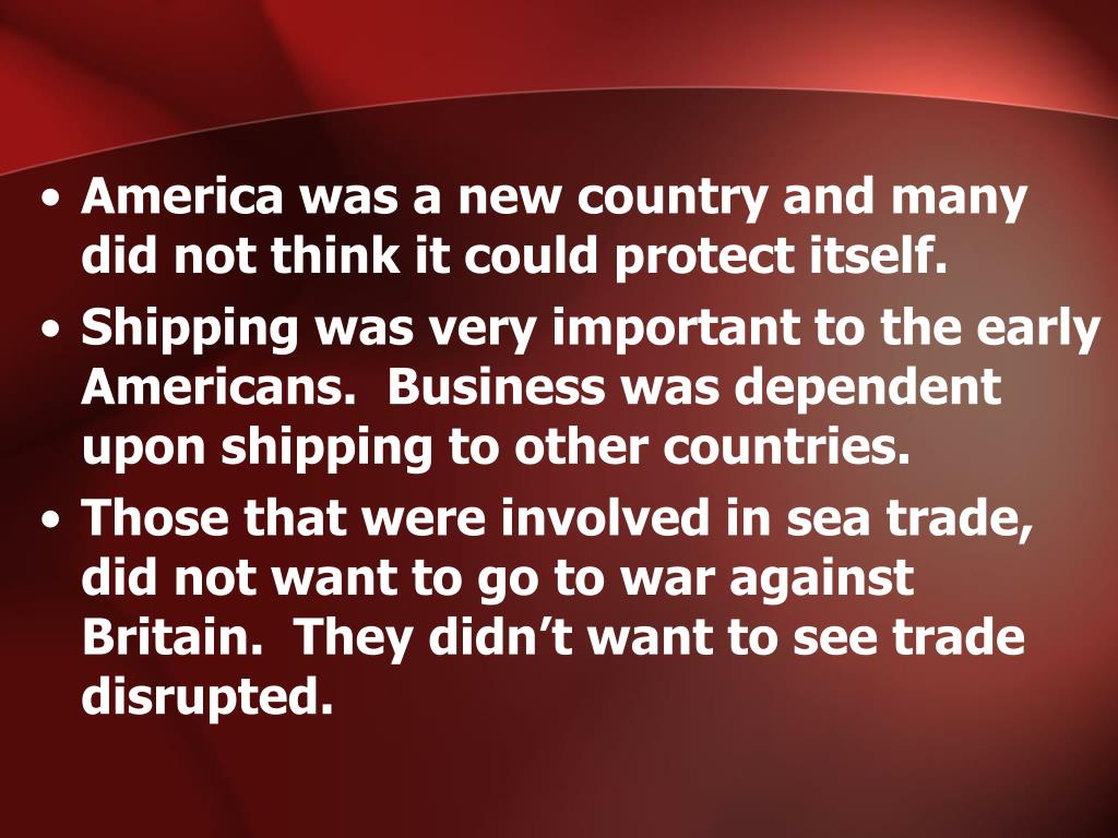 America was a new country and many did not think it could protect itself.