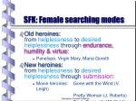 sfk female searching modes