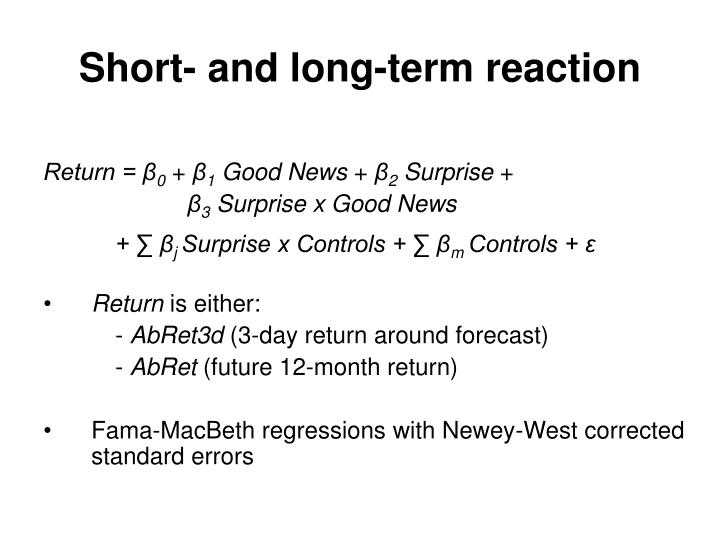 Short- and long-term reaction