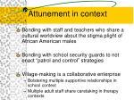 attunement in context