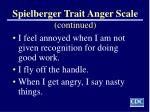 spielberger trait anger scale continued
