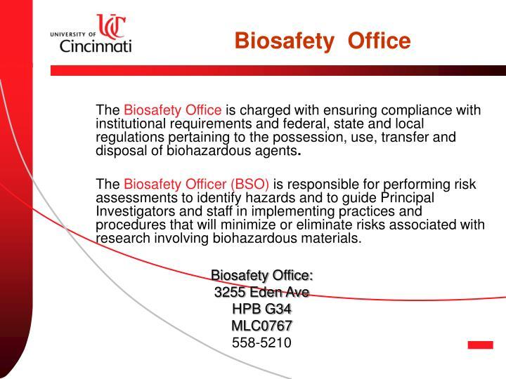 Biosafety  Office