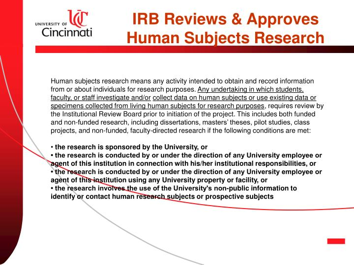 IRB Reviews & Approves Human Subjects Research