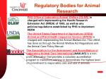 regulatory bodies for animal research
