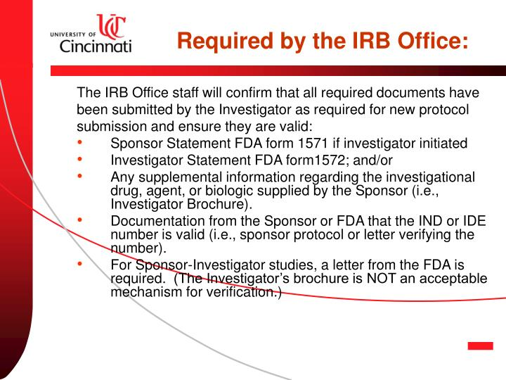 Required by the IRB Office:
