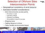 selection of offshore sites interconnection points