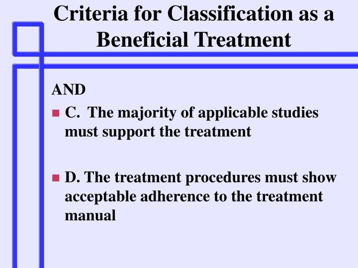 Criteria for Classification as a Beneficial Treatment