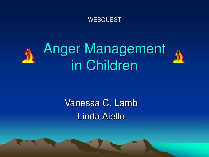 Webquest anger management in children