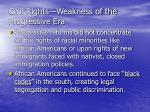 civil rights weakness of the progressive era