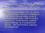 progressives complaints of taft