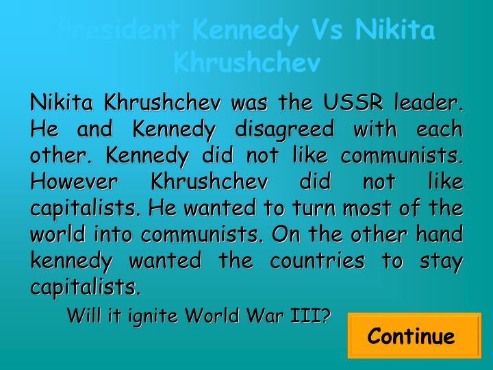 President kennedy vs nikita khrushchev