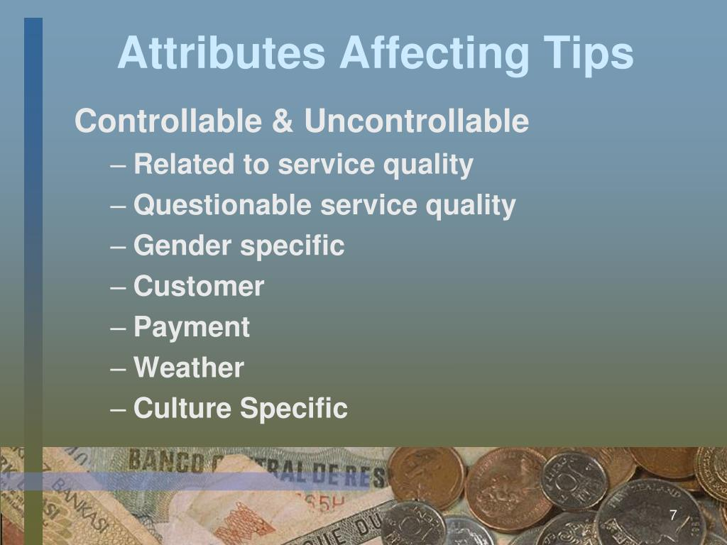 Attributes Affecting Tips