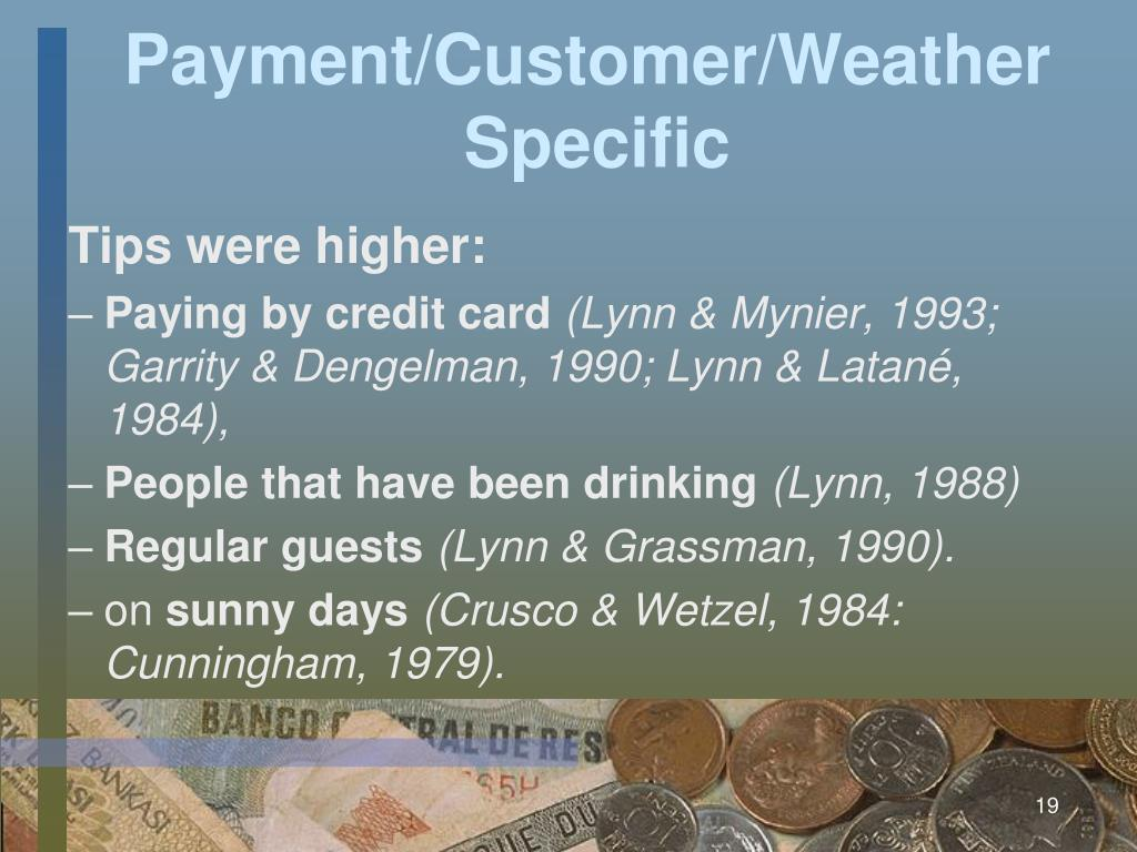 Payment/Customer/Weather