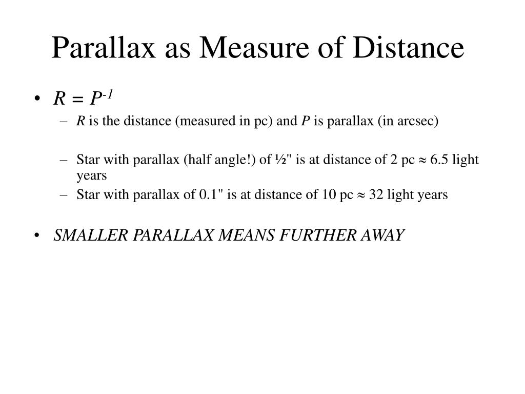 Parallax as Measure of Distance