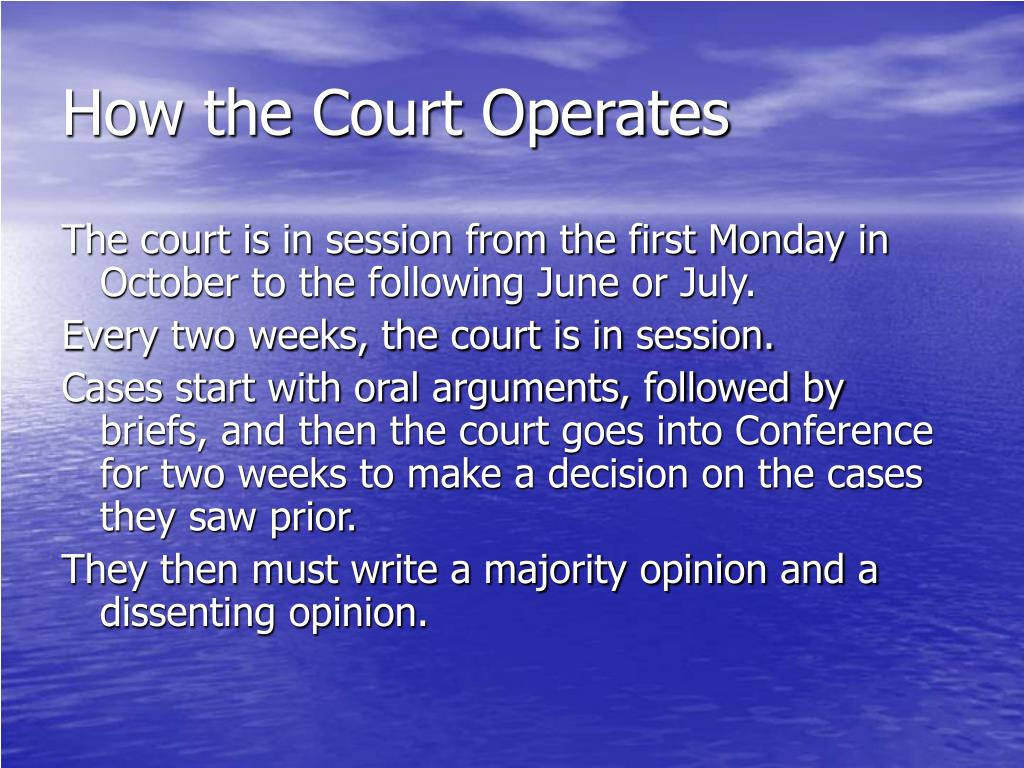 How the Court Operates