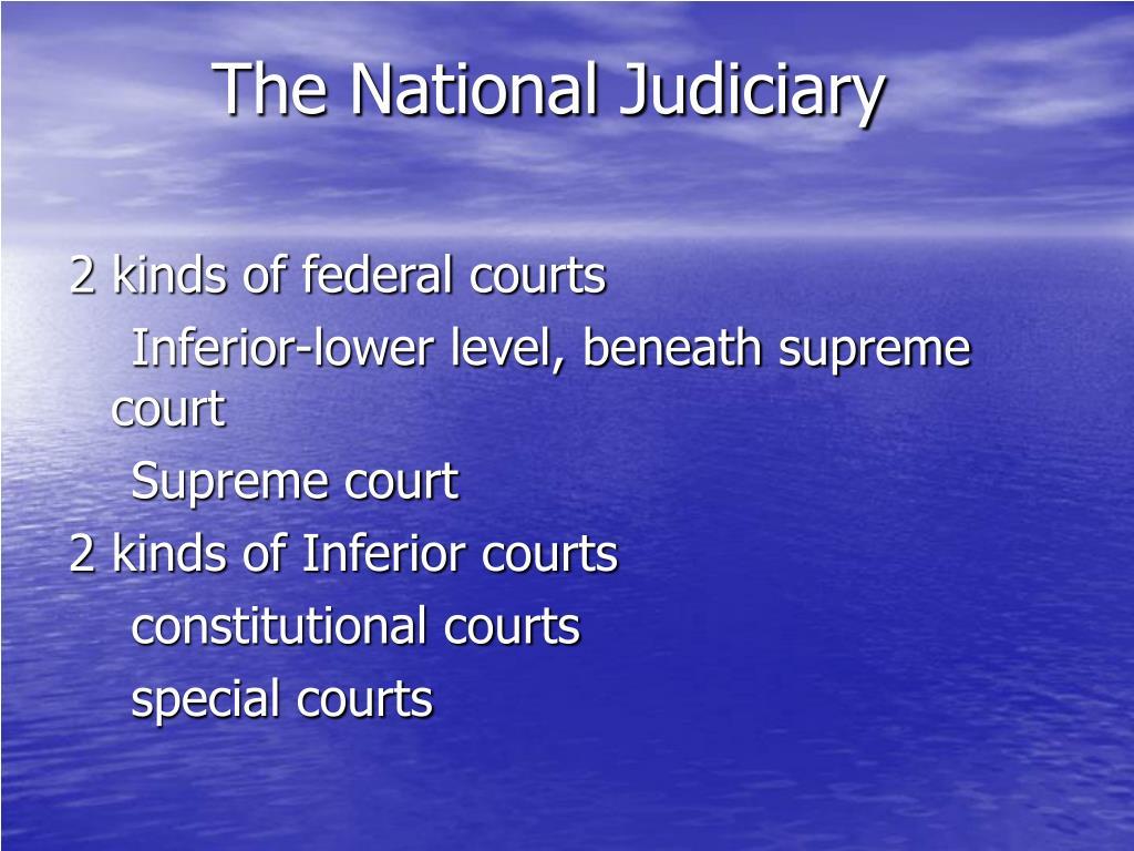 The National Judiciary