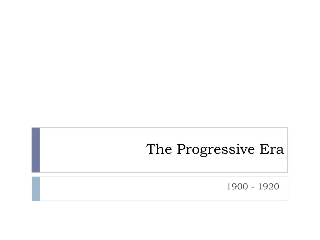 the progressive era l.