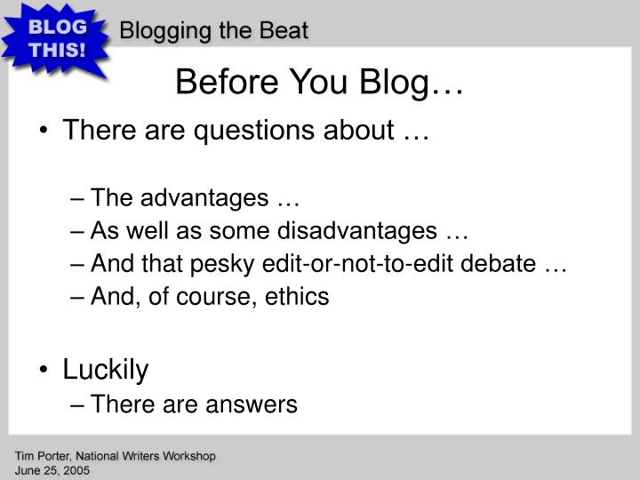 Before You Blog…