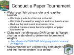 conduct a paper tournament