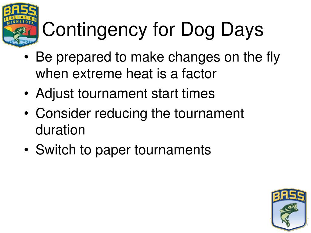 Contingency for Dog Days