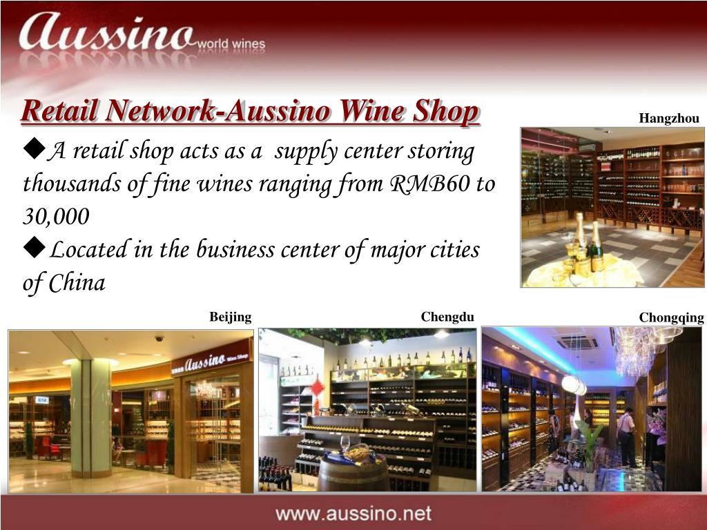 Retail Network-Aussino Wine Shop