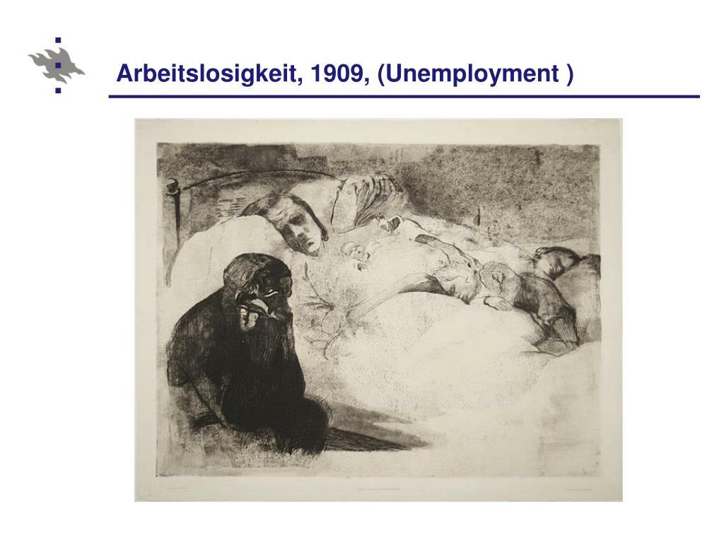 Arbeitslosigkeit, 1909, (Unemployment )