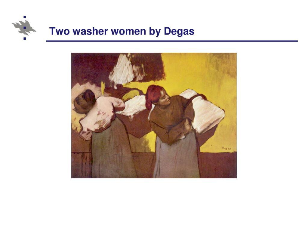 Two washer women by Degas