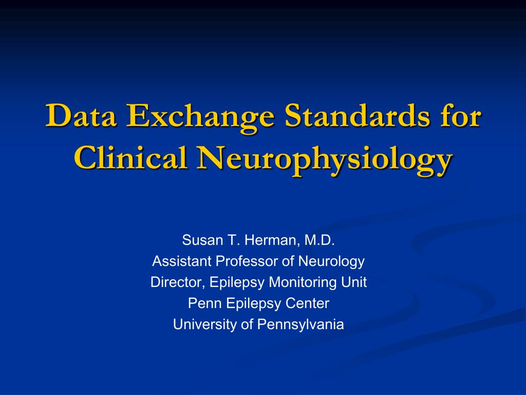 data exchange standards for clinical neurophysiology l.