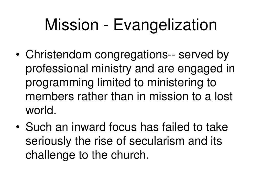 Mission - Evangelization