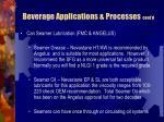 beverage applications processes cont d28