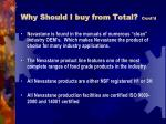 why should i buy from total cont d
