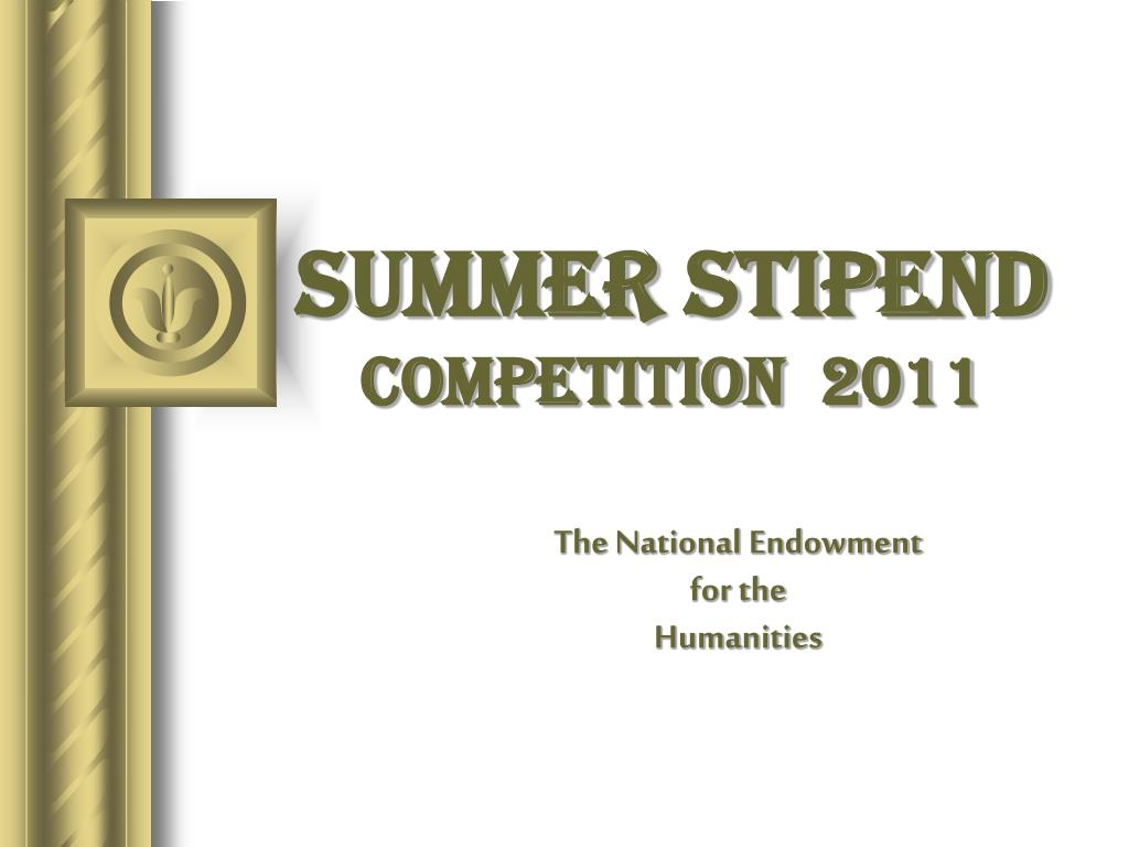 summer stipend competition 2011 l.