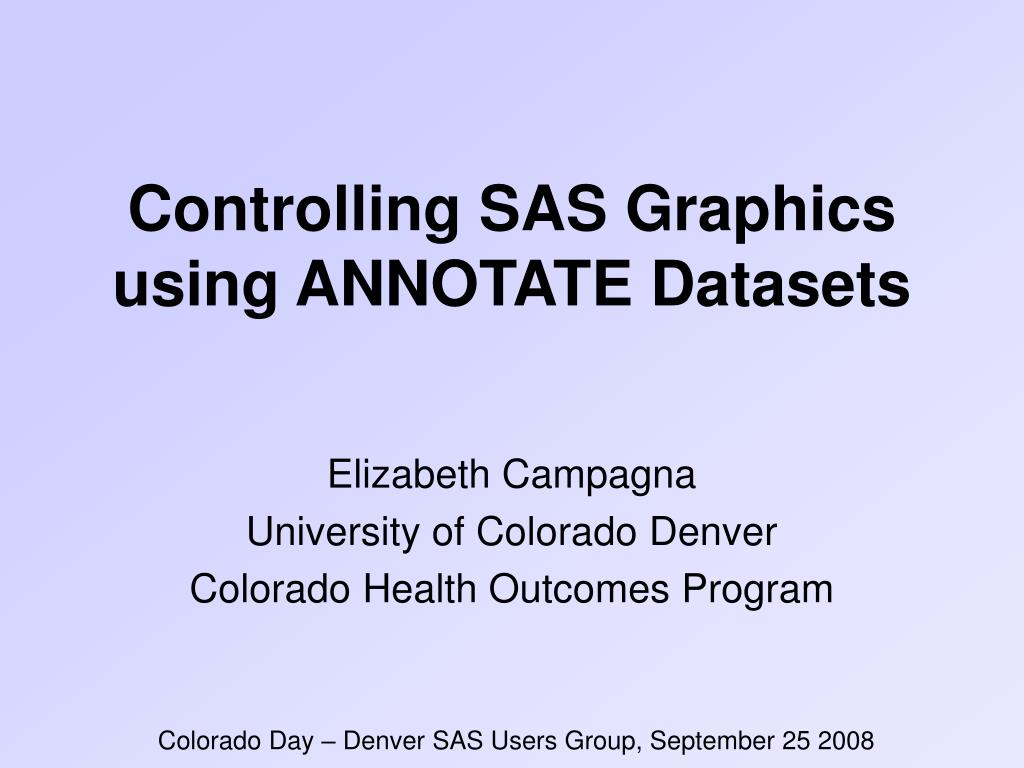 controlling sas graphics using annotate datasets l.
