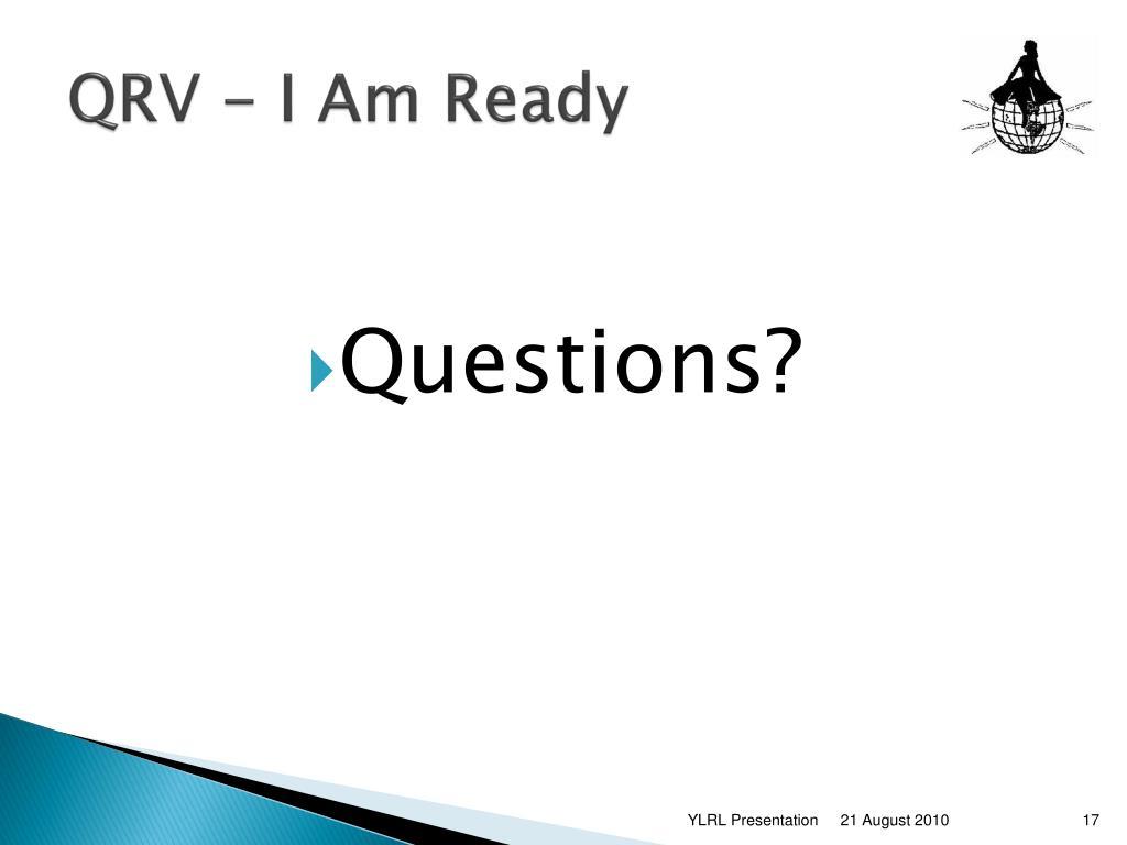 QRV - I Am Ready