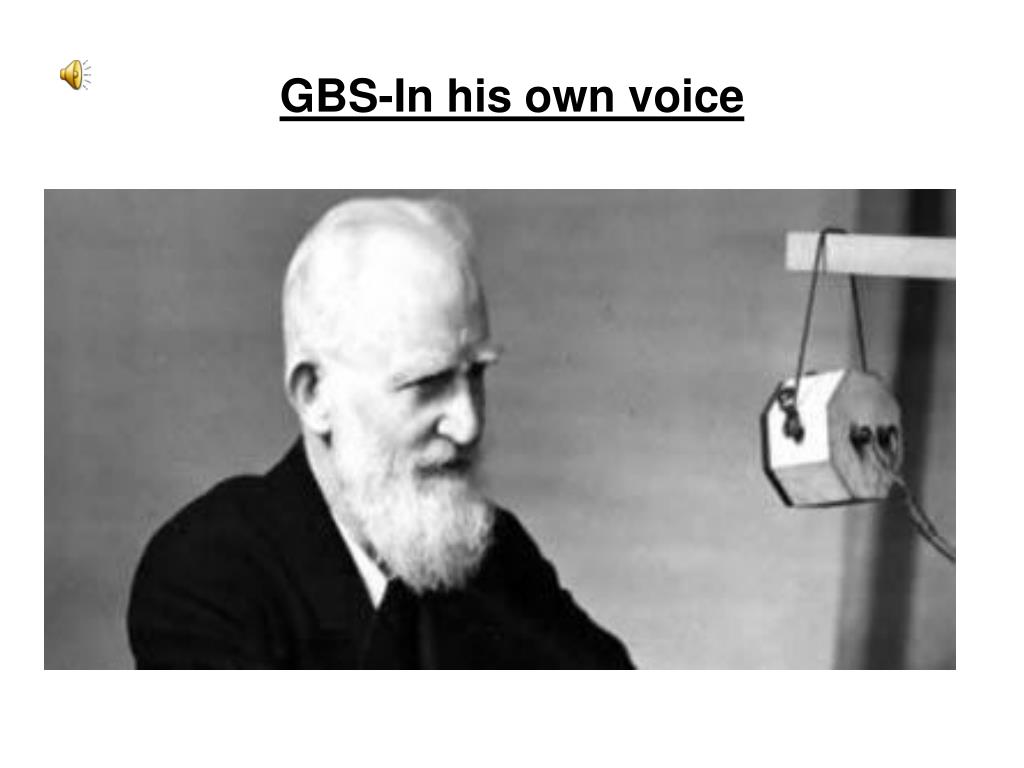 GBS-In his own voice