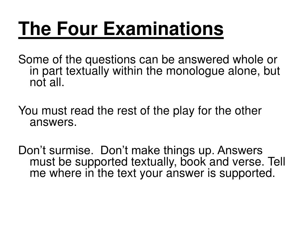 The Four Examinations