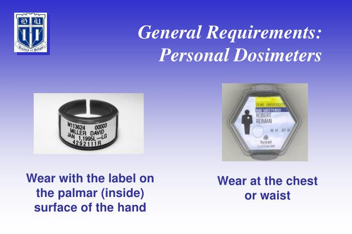 General Requirements: Personal Dosimeters