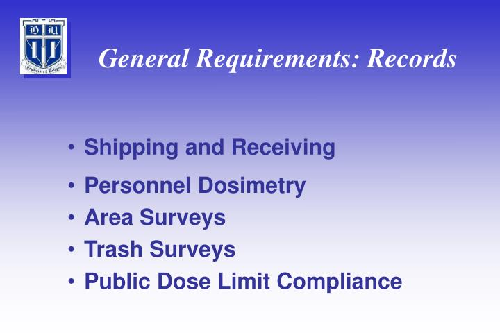 General Requirements: Records