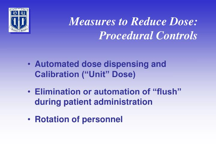 Measures to Reduce Dose: Procedural Controls