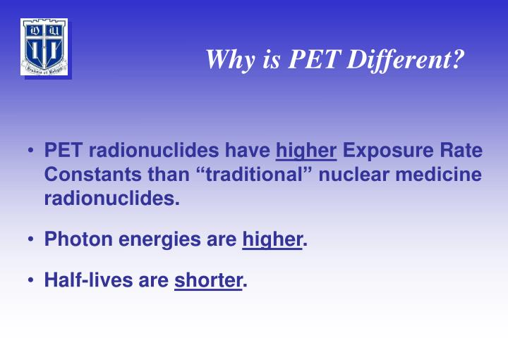 Why is PET Different?