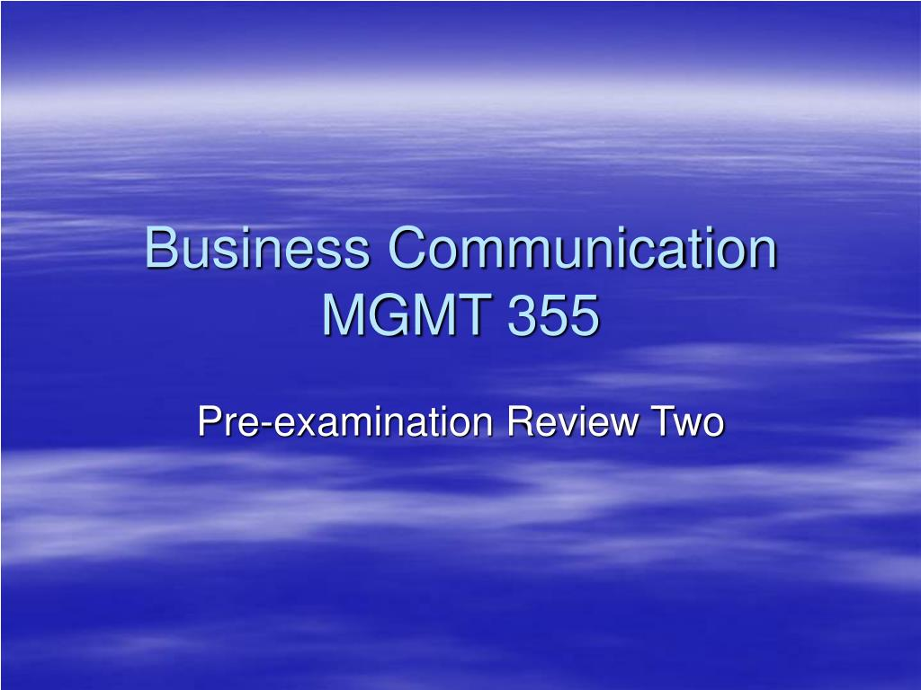 business communication mgmt 355 l.
