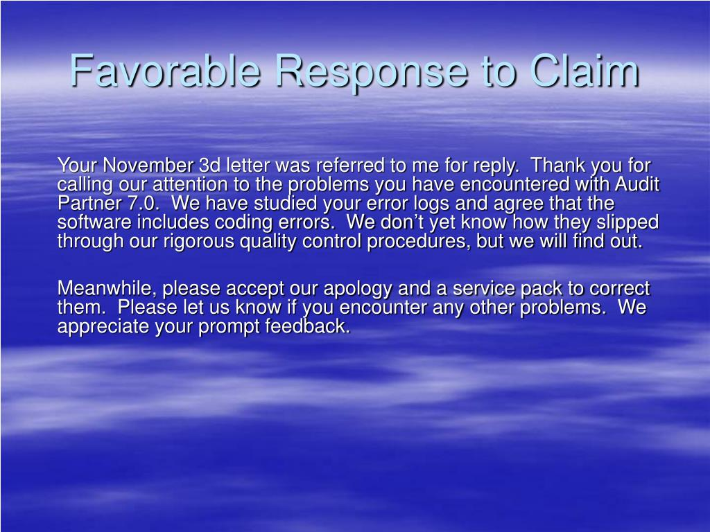 Favorable Response to Claim