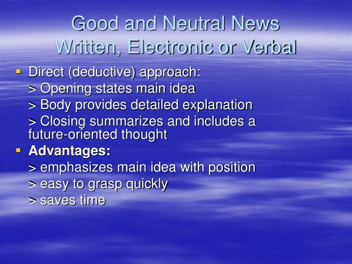 Good and neutral news written electronic or verbal