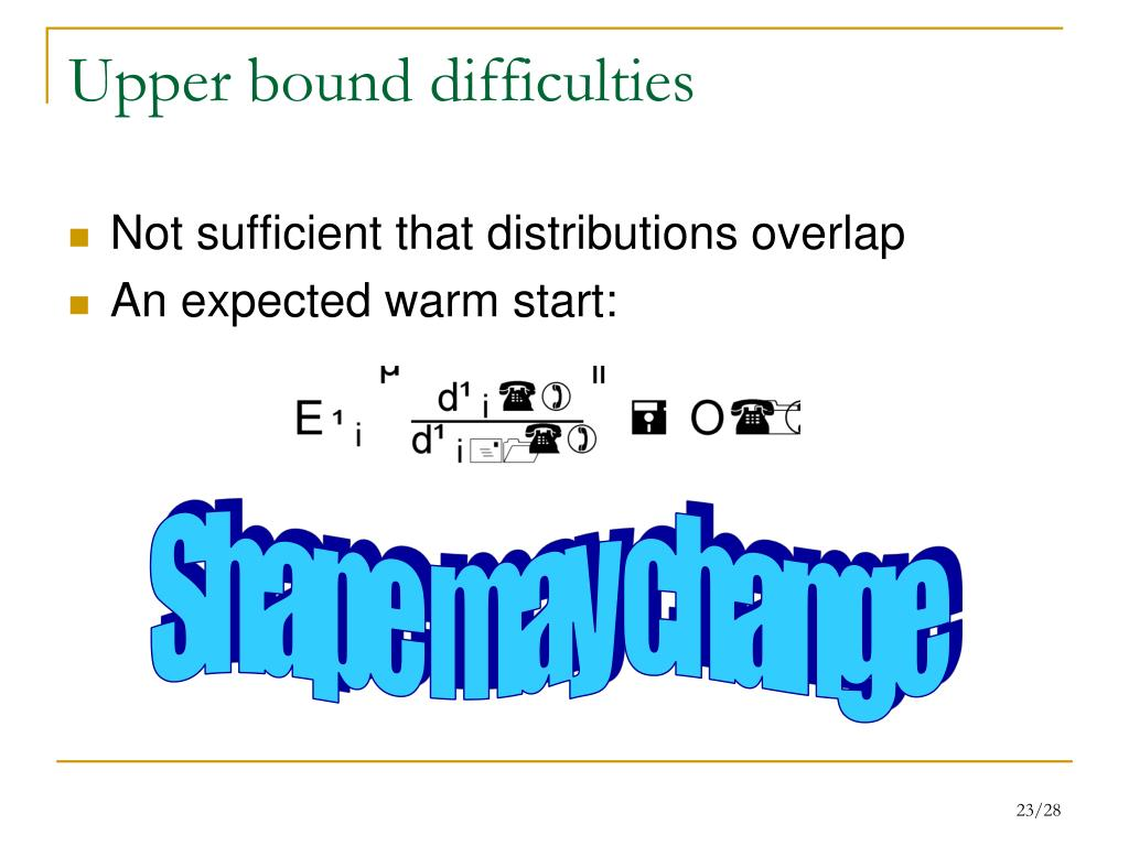 Upper bound difficulties