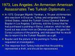 1973 los angeles an armenian american assassinates two turkish diplomats 3 7