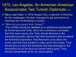 1973 los angeles an armenian american assassinates two turkish diplomats 5 7