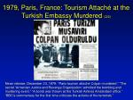 1979 paris france tourism attach at the turkish embassy murdered 2 2